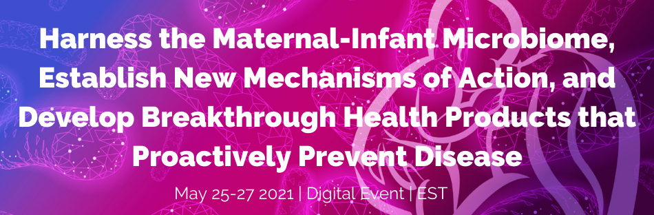 3rd Microbiome Movement – Maternal & Infant Health Summit